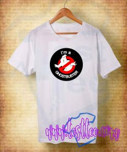 I'm a Ghostbuster Tee Shirts