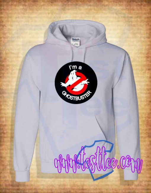 I'm a Ghostbuster Hoodie