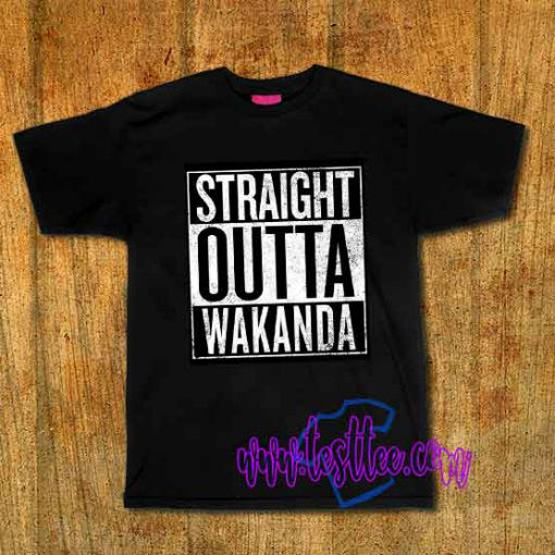 Cheap Vintage Tees Straight Outta Wakanda