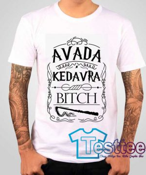 Cheap Vintage Avada Kedarva Bitch Harry Potters Tee