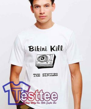 Cheap Vintage Bikini Kills The Singles Tees