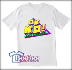 OK KO Lets Be Heroes Tees