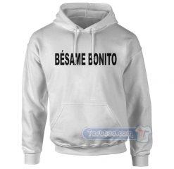Besame Bonito Hoodie