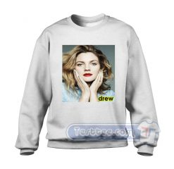 Drew Barrymore Sweatshirt