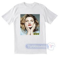 Drew Barrymore Tees