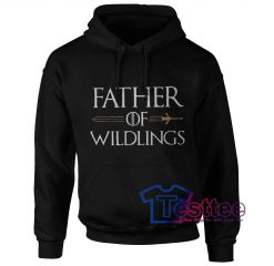 Father Of Wildlings Hoodie