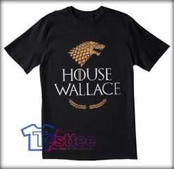 House Wallace Tees