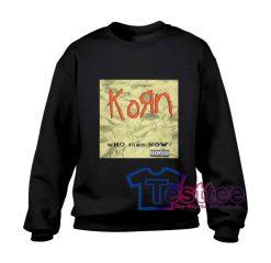 Korn Who Then Now Sweatshirt