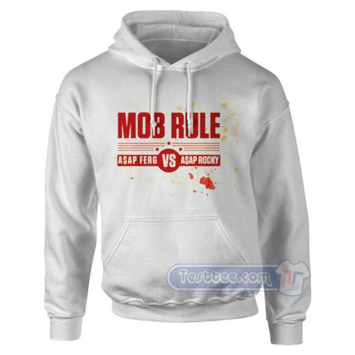 Mob Rule Asap Ferg vs Asap Rocky Hoodie