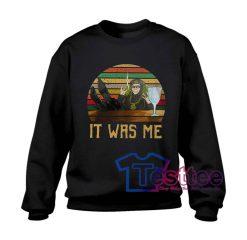 Tell Cersei It Was Me Sweatshirt