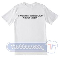 What Exactly is Heterosexuality Tees