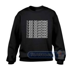 1800 Dolan Twins Style Sweatshirt