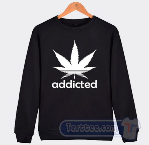 Addicted Cannabis Adidas Parody Sweatshirt