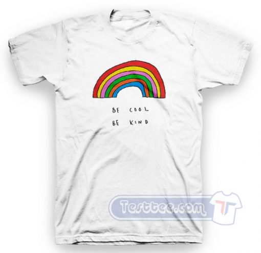 Be Cool Be Kind Rainbow Tee