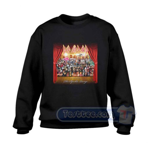Def Leppard Song From The Sparkle Sweatshirt