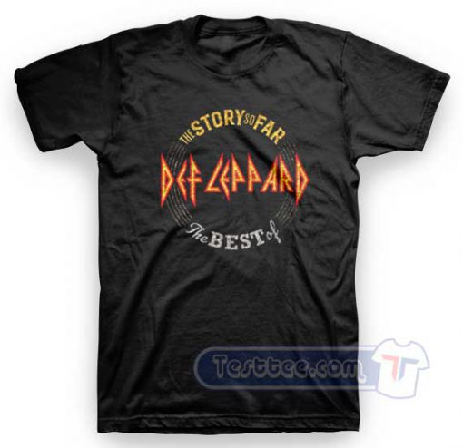 Def Leppard The Story So Far Tees