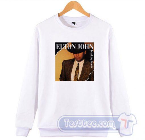 Elton John Breaking Hearts Sweatshirt