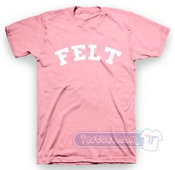 Felt For Every Living Thing Tee