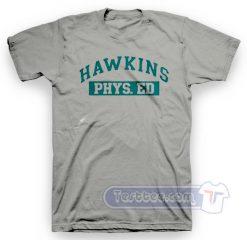 Hawkins Phys ED Tee