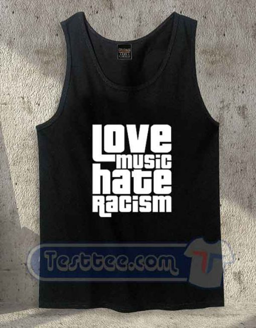 Love Music Hate Racism Tank Top