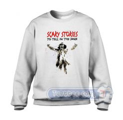 Scary Stories To Tell In The Dark Sweatshirt
