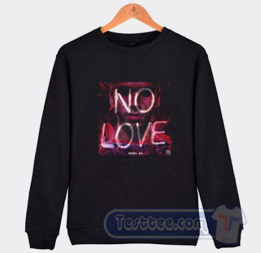Anuel AA No Love Sweatshirt