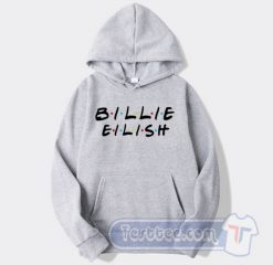 Billie Eilish Friends Tv Show Hoodie