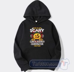 Clinical Research Coordinator Scary Halloween Hoodie