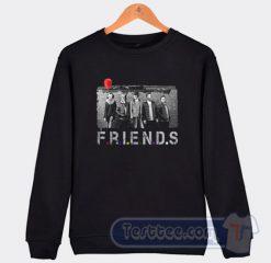 Friends Horror Movie Sweatshirt