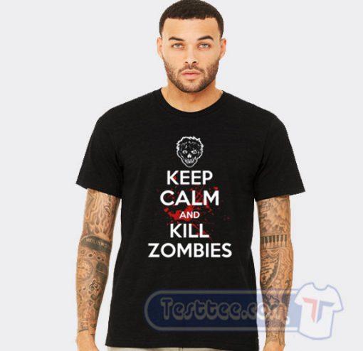 Keep Calm And Kill Zombies Tee