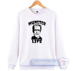 Munster Life Herman The Munster Sweatshirt