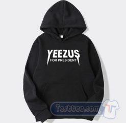Yeezus For President Hoodie