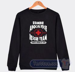 Zombie Apocalypse Rescue Team Sweatshirt