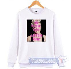 Cheap Fuck Off Listen Pink Sweatshirt
