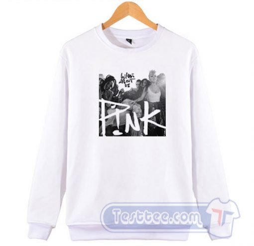 Cheap Pink What About Us Sweatshirt