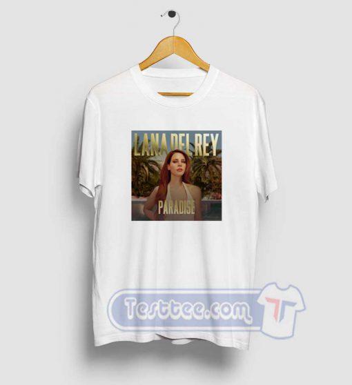 Lana Del Rey Paradise Tees