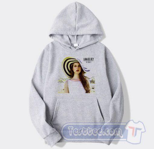 Lana Del Rey The Singles Hoodie