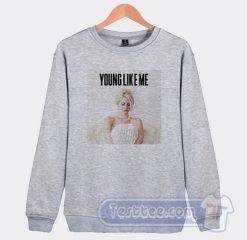 Lana Del Rey Young Like Me Sweatshirt