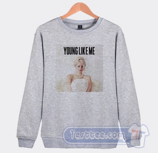 Lana Del Rey Young Like Me Sweatshirt