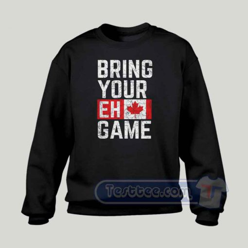 Bring Your EH Game Graphic Sweatshirt