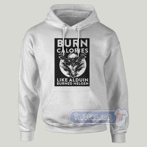 Burn Calories Like Alduin Graphic Hoodie