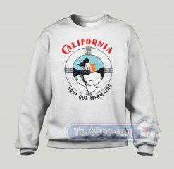 California Save Our Mermaid Graphic Sweatshirt