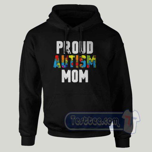 Proud Autism Mom Graphic Hoodie