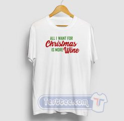 All I Want For Christmas Graphic Tees