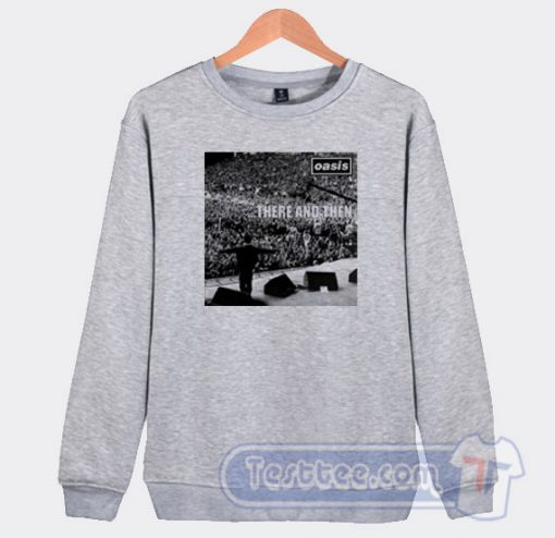 Oasis There And Then Graphic Sweatshirt