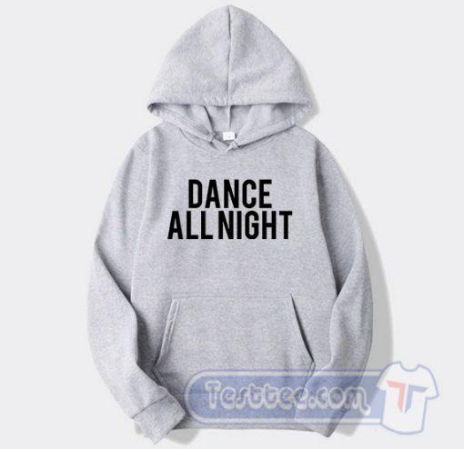 Dance All Night Graphic Hoodie