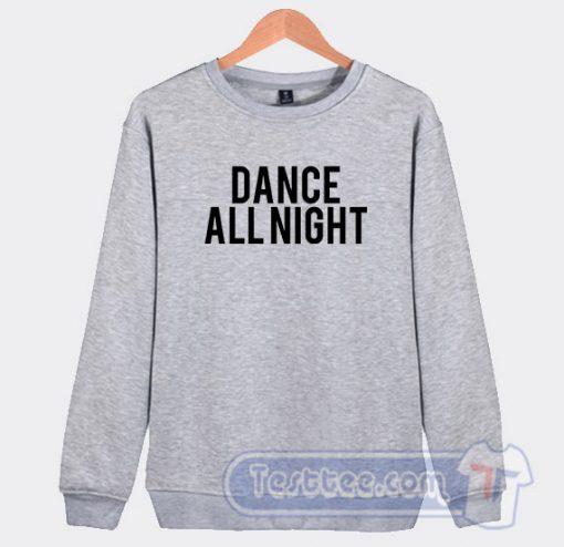 Dance All Night Graphic Sweatshirt