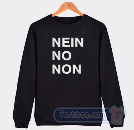 Nein No Non Thom Yorke Graphic Sweatshirt