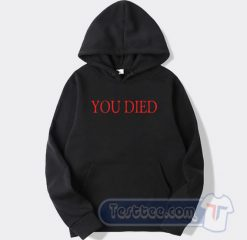 You Died Bloodborne Inspired Graphic Hoodie