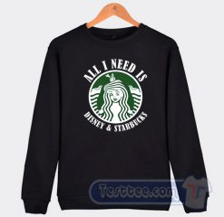 All I Need Is Disney And Starbucks Graphic Sweatshirt